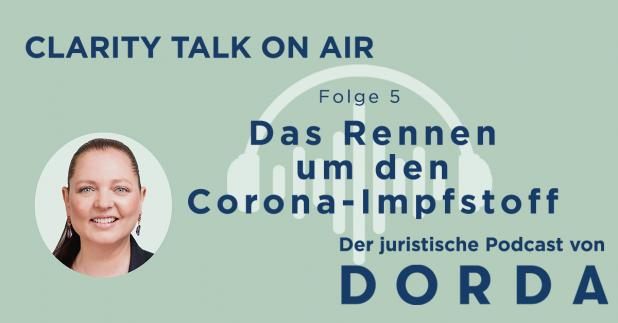 Rechtspodcast: Das Rennen um den Corona-Impfstoff