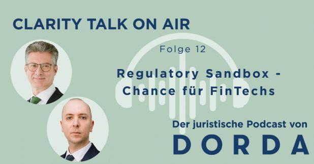 Rechtspodcast: Regulatory Sandbox – Chance für FinTechs