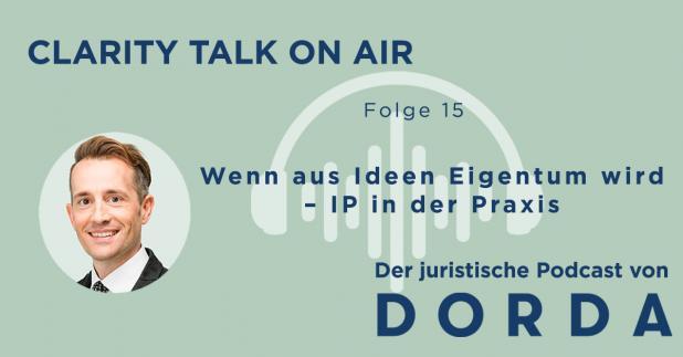 Rechtspodcast: Wenn aus Ideen Eigentum wird – IP in der Praxis