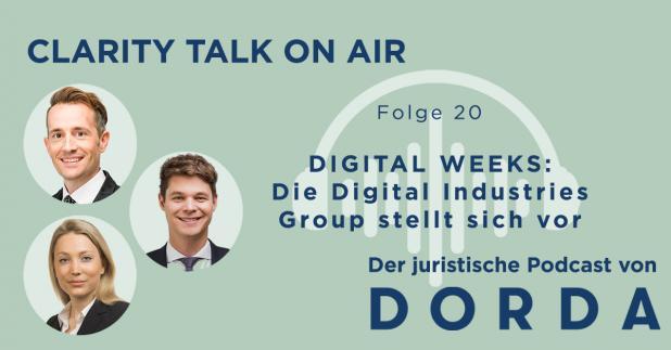 Rechtspodcast: DIGITAL WEEKS: Die Digital Industries Group stellt sich vor