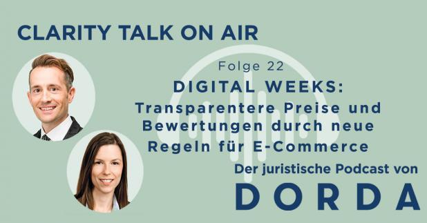 Rechtspodcast: Digital Weeks: Transparentere Preise und Bewertungen durch neue Regeln für E-Commerce