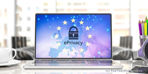 Die E-Privacy Verordnung nimmt Fahrt auf - Datenschutzrecht